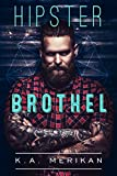 Hipster Brothel (contemporary gay romance) (English Edition)