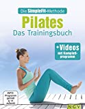 Die SimpleFit-Methode - Pilates: Das Trainingsbuch - mit Videos mit Komplettprogramm