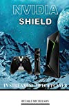 Nvidia Shield Tv Streaming Media Player (English Edition)