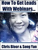The Webinar Secrets Report How to Create Successful Webinars Includes Webinar Checklists (English Edition)
