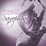 Romantic Hits on Saxophone