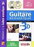 Devignac Emmanuel La Guitare Acoustique En 3D Guitar Bk/Cd/Dvd French