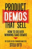 Product Demos That Sell: How to Deliver Winning SaaS Demos (English Edition)