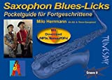 Saxophon Blues-Licks - Pocketguide mit Noten & MP3s zum Download + Bonus-PDF
