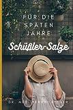 Schüßler-Salze: für die späten Jahre