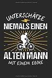 Unterschätze Niemals Einen Alten Mann Mit Einem EBike: Elektro-Fahrrad & MTB Opa...