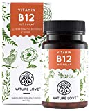 NATURE LOVE Vitamin B12 - Vergleichssieger 2019* - 1000µg, 180 Tabletten. Beide aktive Formen Adenosyl- & Methylcobalamin + Depot + Folat 5-MTHF. Vegan, hochdosiert, made in Germany