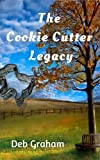 The Cookie Cutter Legacy: a multi-generational novel (English Edition)