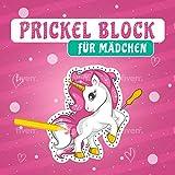 Prickel Block für Mädchen: Über 40 Kindergerechte Prickelbilder zum Ausmalen, Prickeln...